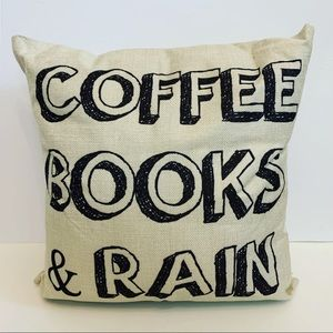 COFFEE, BOOKS, RAIN THROW PILLOW COVER 17""